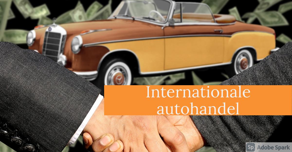 Internationale autohandel